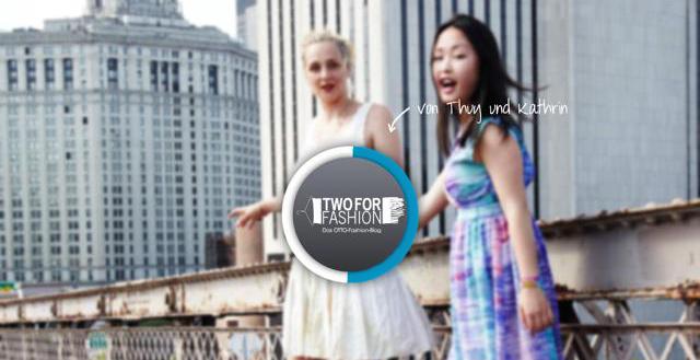 Die jungen Autorinnen Thuy und Kathrin vom Two for Fashion Online-Blog von OTTO auf Style-Suche.