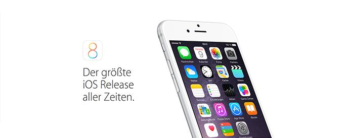 iOS 8 - der größte iOS Release aller Zeiten